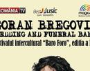 Goran Bregovic si Wedding and funeral orchestra va concerta la Bucuresti